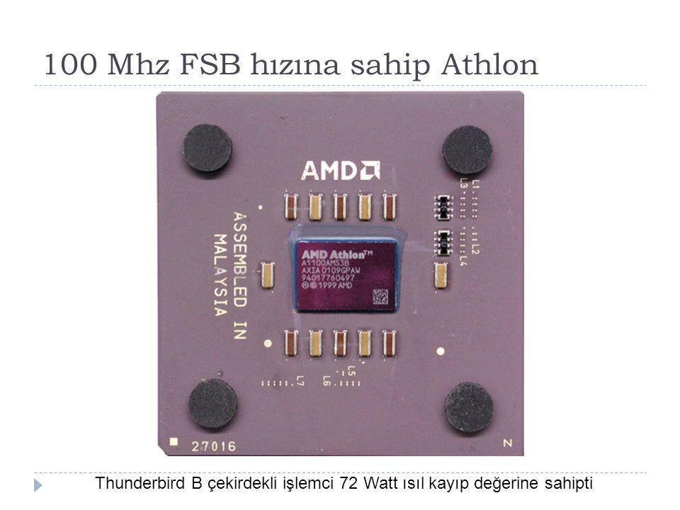 100 Mhz FSB hızına sahip Athlon