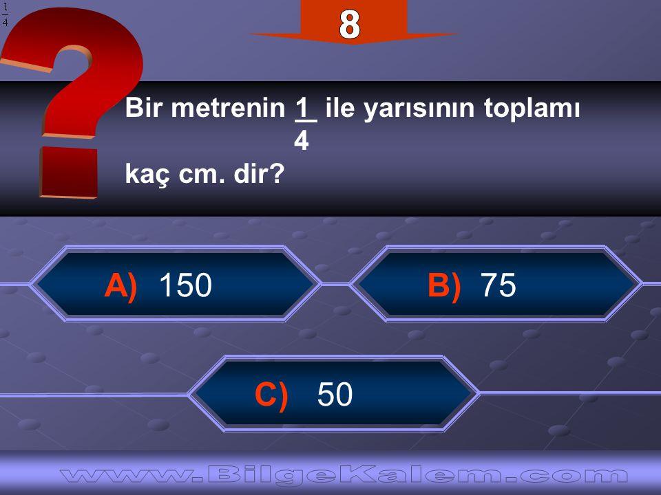 8 A) 150 B) 75 C) 50 www.BilgeKalem.com
