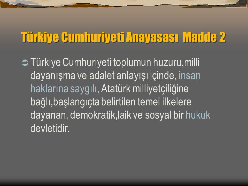 Türkiye Cumhuriyeti Anayasası Madde 2