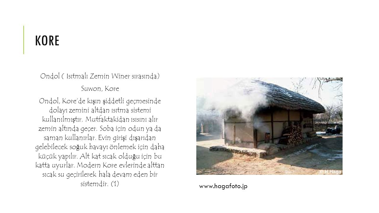 Ondol ( Isıtmalı Zemin Winer sırasında)