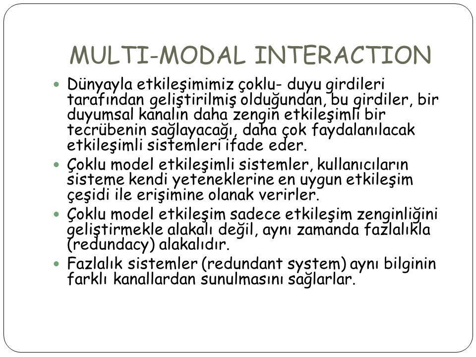 MULTI-MODAL INTERACTION