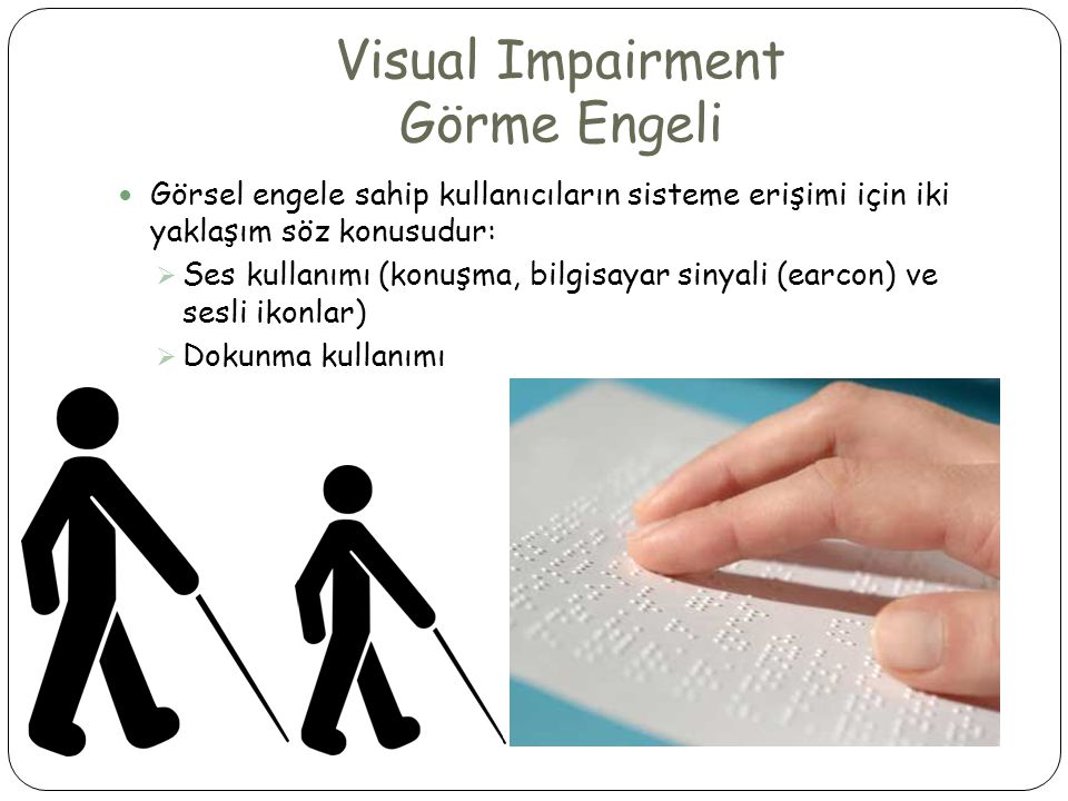 Visual Impairment Görme Engeli
