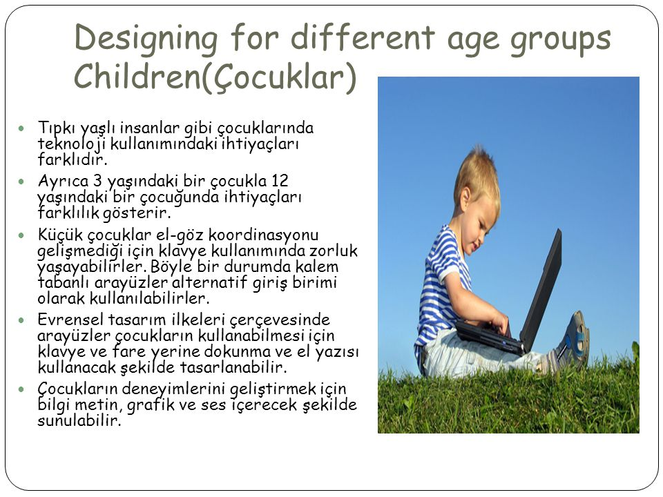 Designing for different age groups Children(Çocuklar)