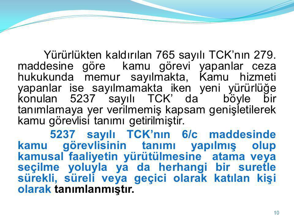 Yürürlükten kaldırılan 765 sayılı TCK'nın 279