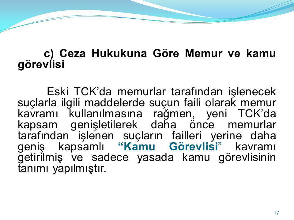 c) Ceza Hukukuna Göre Memur ve kamu görevlisi