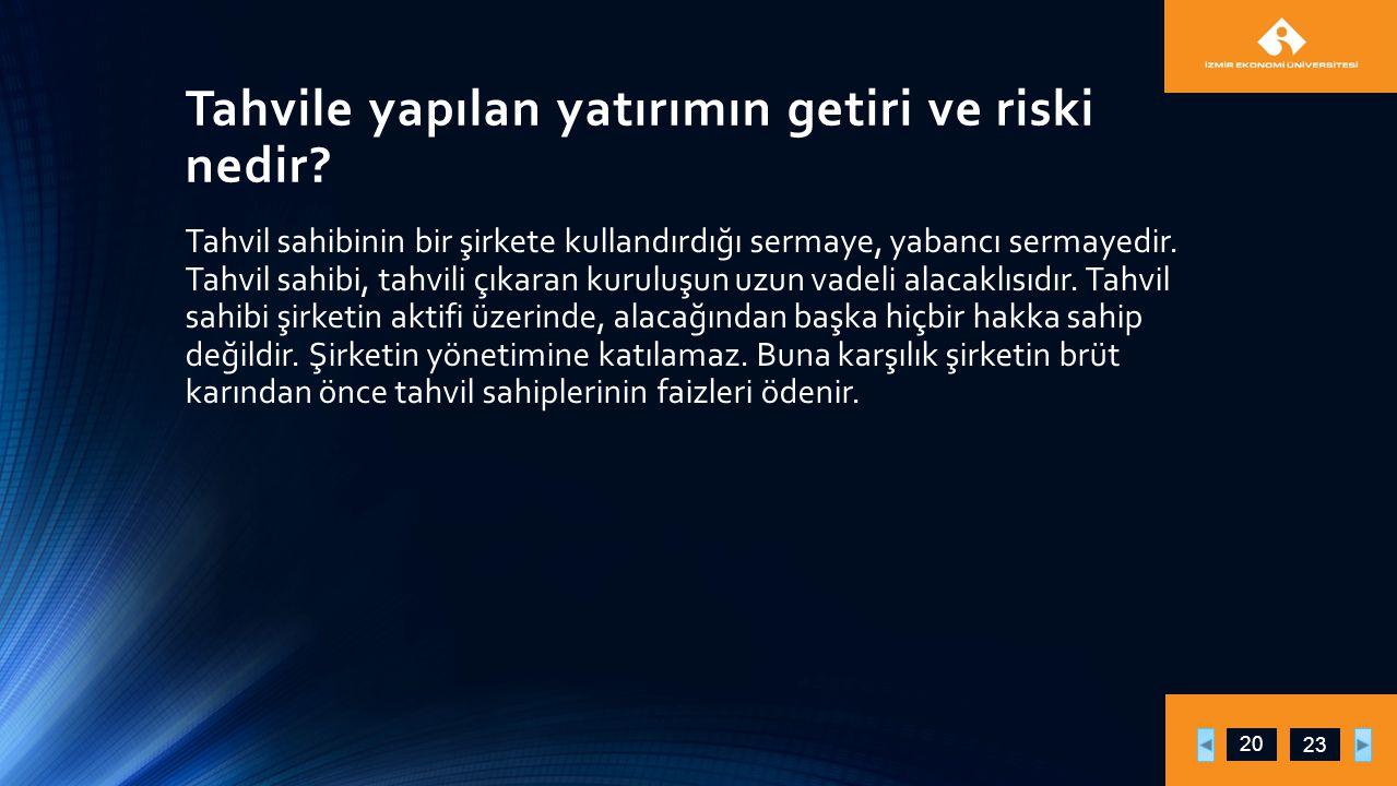 Tahvile yapılan yatırımın getiri ve riski nedir