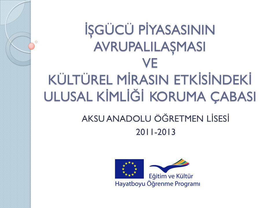 AKSU ANADOLU ÖĞRETMEN LİSESİ 2011-2013
