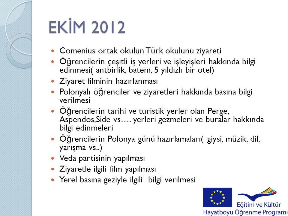 EKİM 2012 Comenius ortak okulun Türk okulunu ziyareti