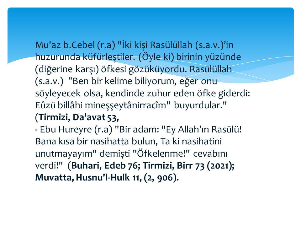 Mu az b. Cebel (r. a) İki kişi Rasülüllah (s. a. v