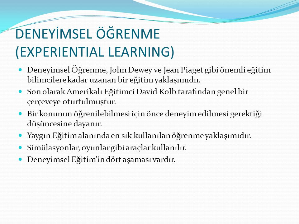 DENEYİMSEL ÖĞRENME (EXPERIENTIAL LEARNING)