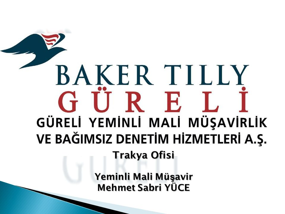 Trakya Ofisi Yeminli Mali Müşavir Mehmet Sabri YÜCE