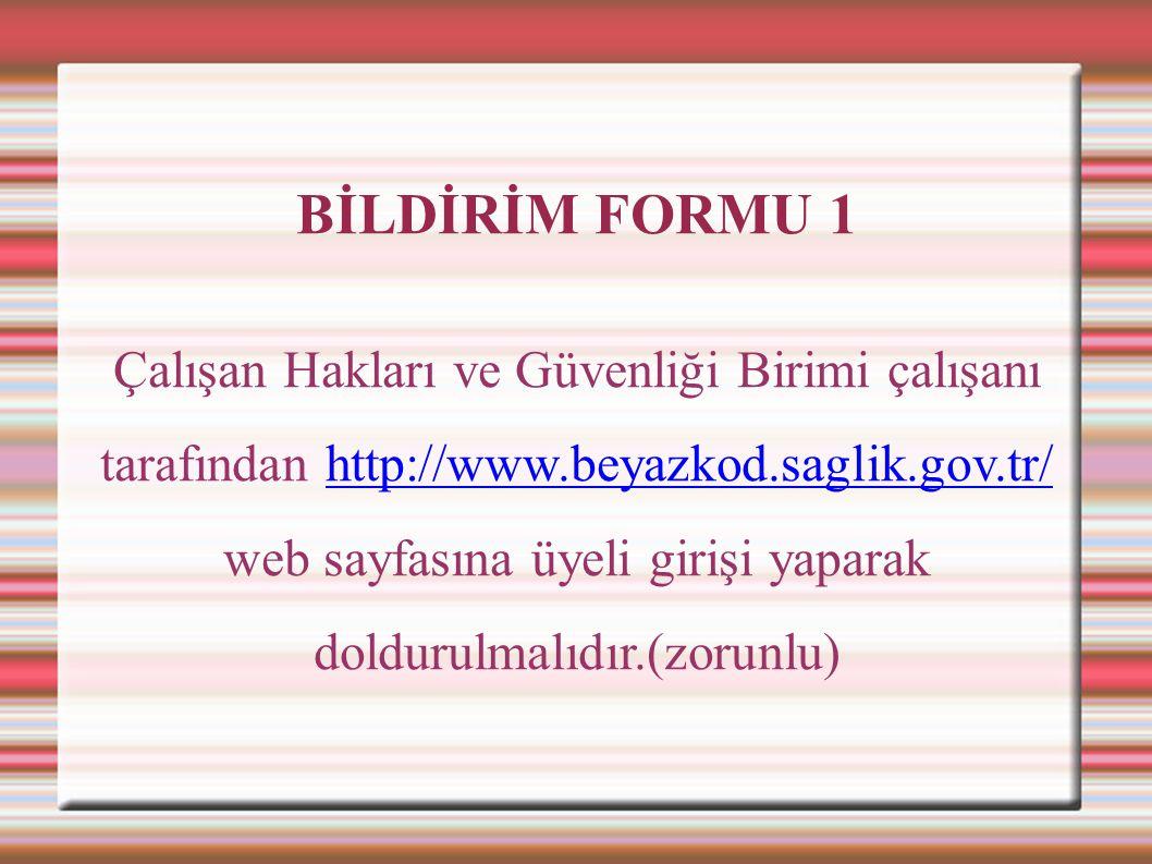BİLDİRİM FORMU 1