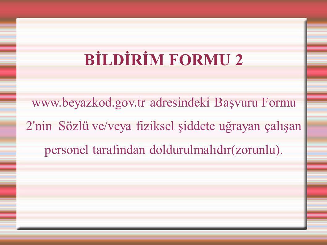 BİLDİRİM FORMU 2