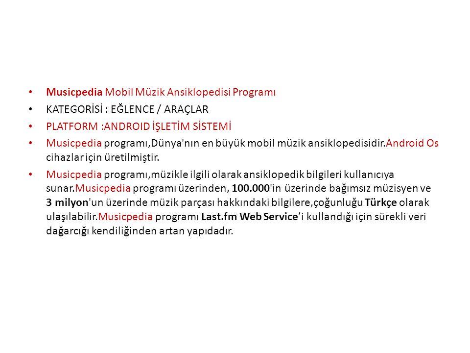 Musicpedia Mobil Müzik Ansiklopedisi Programı