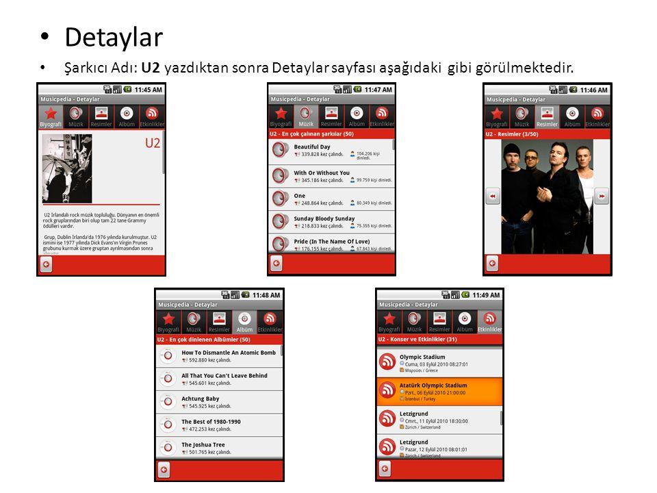 Detaylar Şarkıcı Adı: U2 yazdıktan sonra Detaylar sayfası aşağıdaki gibi görülmektedir.