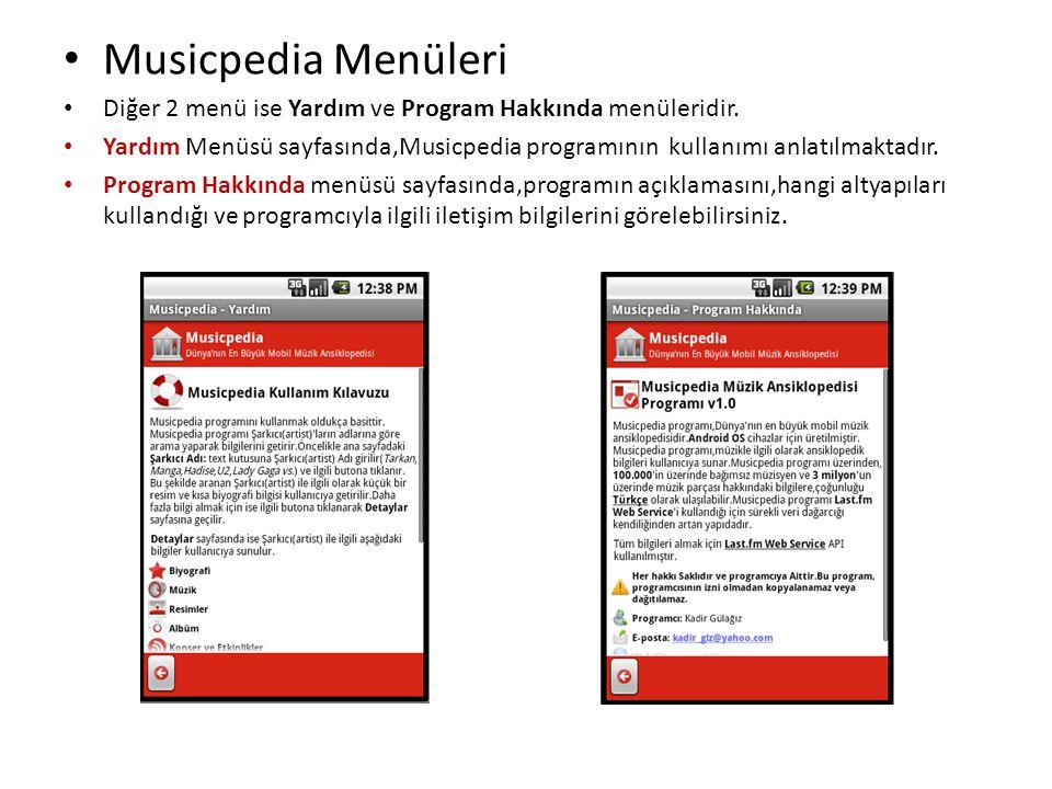 Musicpedia Menüleri Diğer 2 menü ise Yardım ve Program Hakkında menüleridir.