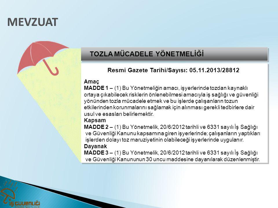 Resmi Gazete Tarihi/Sayısı: 05.11.2013/28812