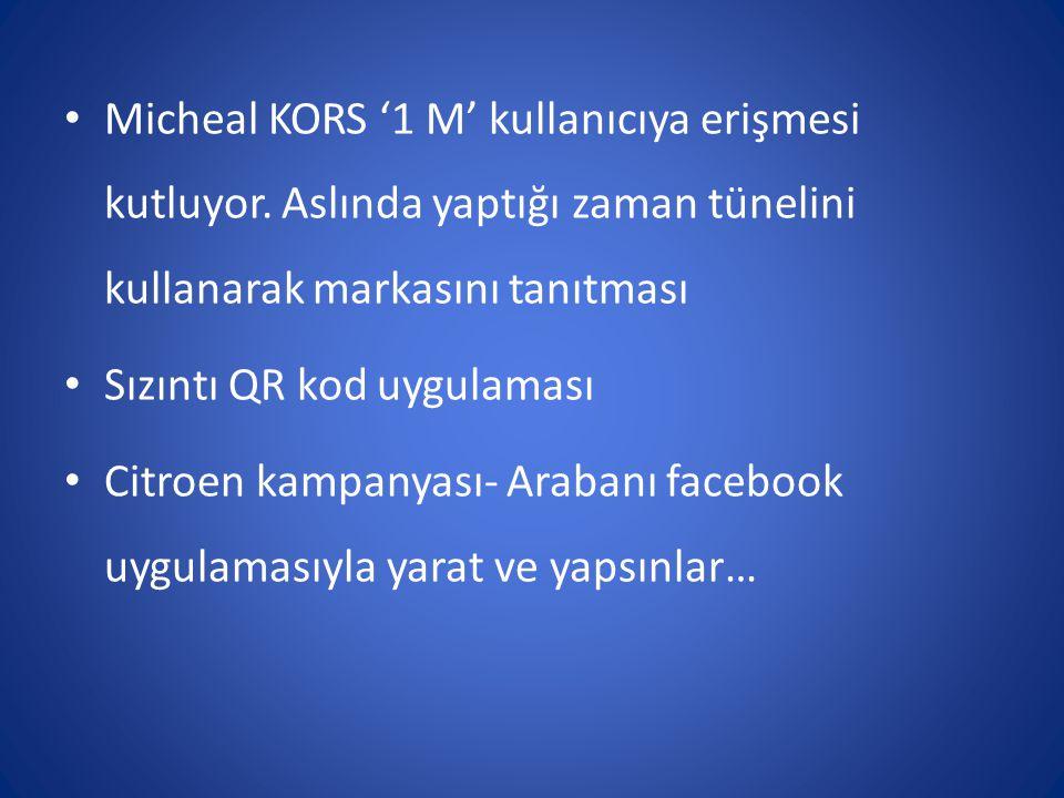 Micheal KORS '1 M' kullanıcıya erişmesi kutluyor