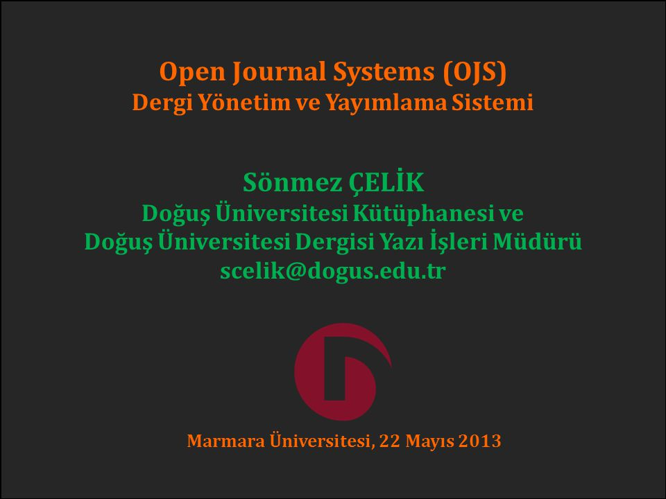 Open Journal Systems (OJS) Sönmez ÇELİK