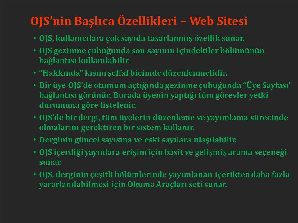 OJS'nin Başlıca Özellikleri – Web Sitesi