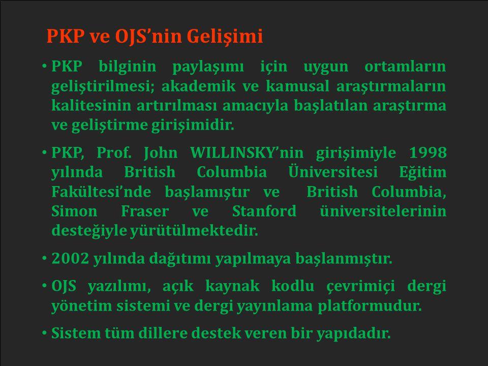 PKP ve OJS'nin Gelişimi