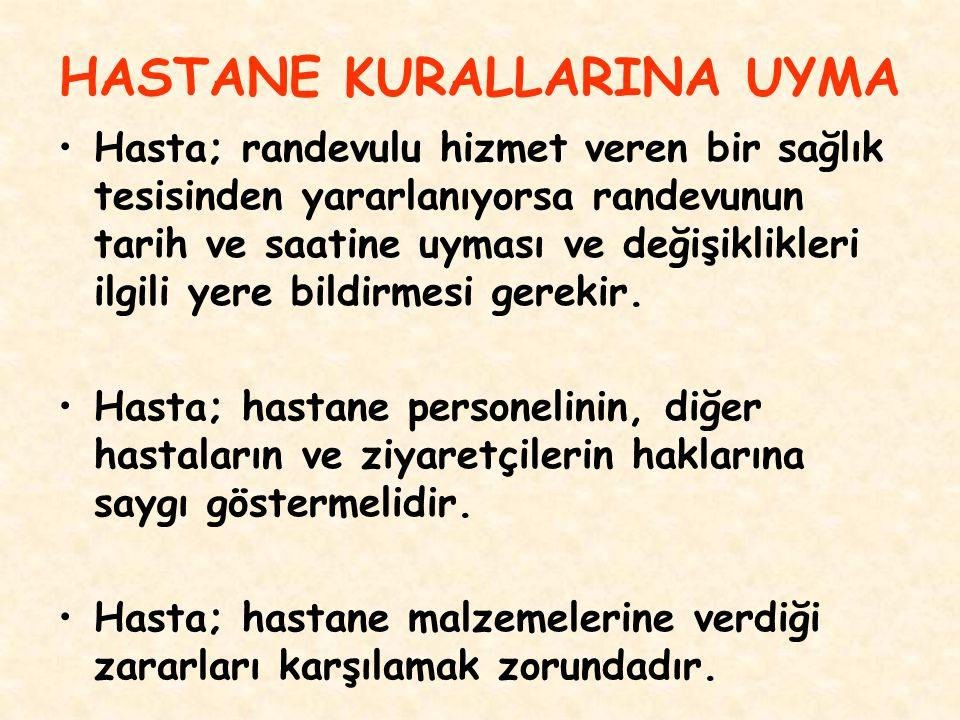 HASTANE KURALLARINA UYMA