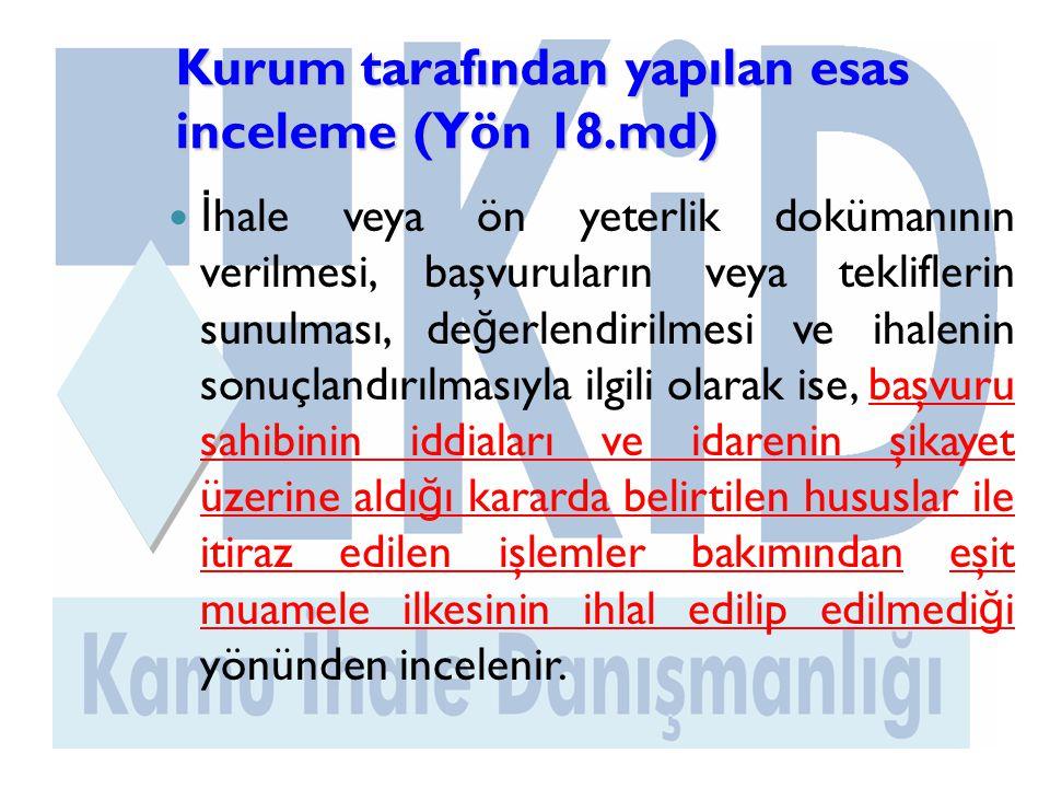 Kurum tarafından yapılan esas inceleme (Yön 18.md)
