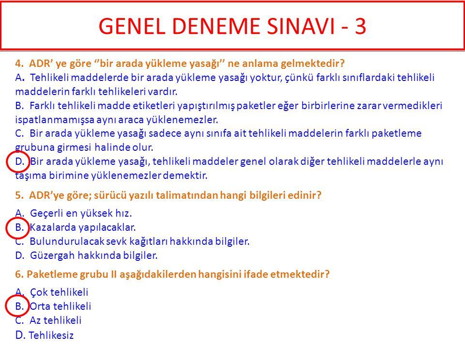 GENEL DENEME SINAVI - 3 D. Tehlikesiz