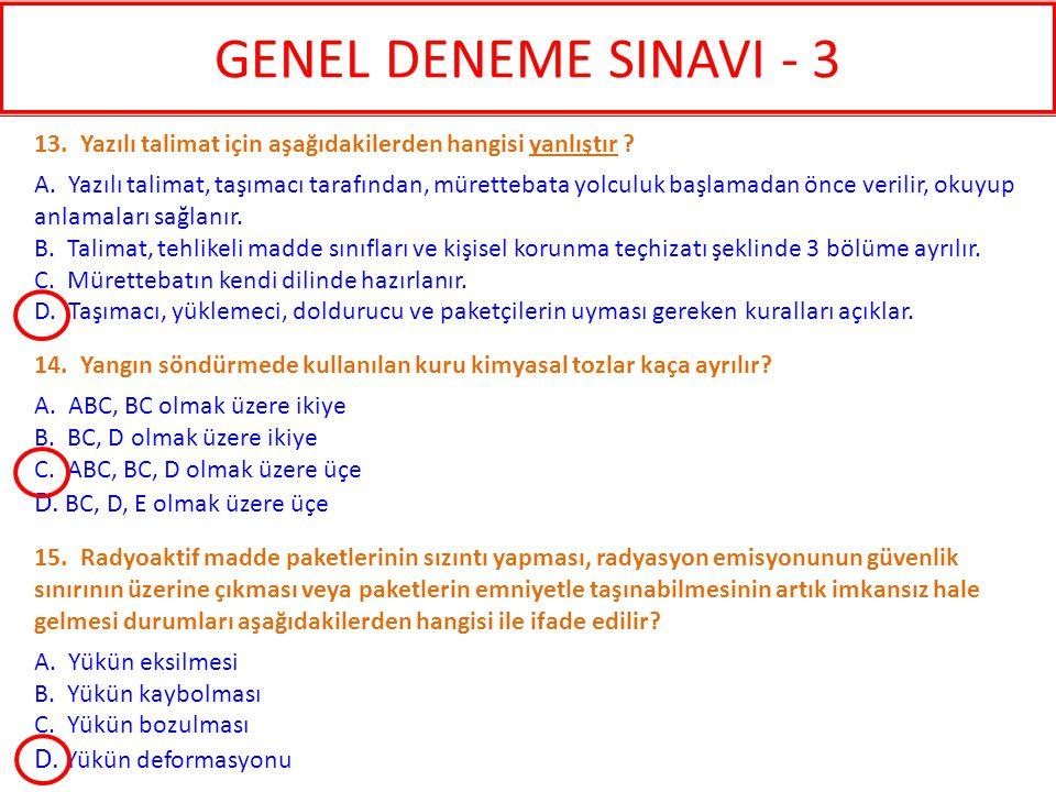 GENEL DENEME SINAVI - 3 D. BC, D, E olmak üzere üçe