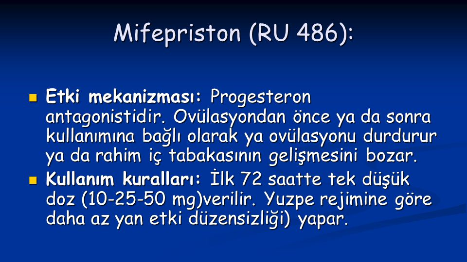Mifepriston (RU 486):
