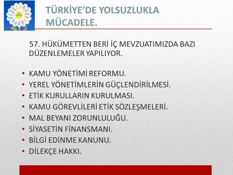 TÜRKİYE'DE YOLSUZLUKLA MÜCADELE.