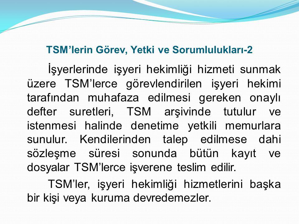 TSM'lerin Görev, Yetki ve Sorumlulukları-2