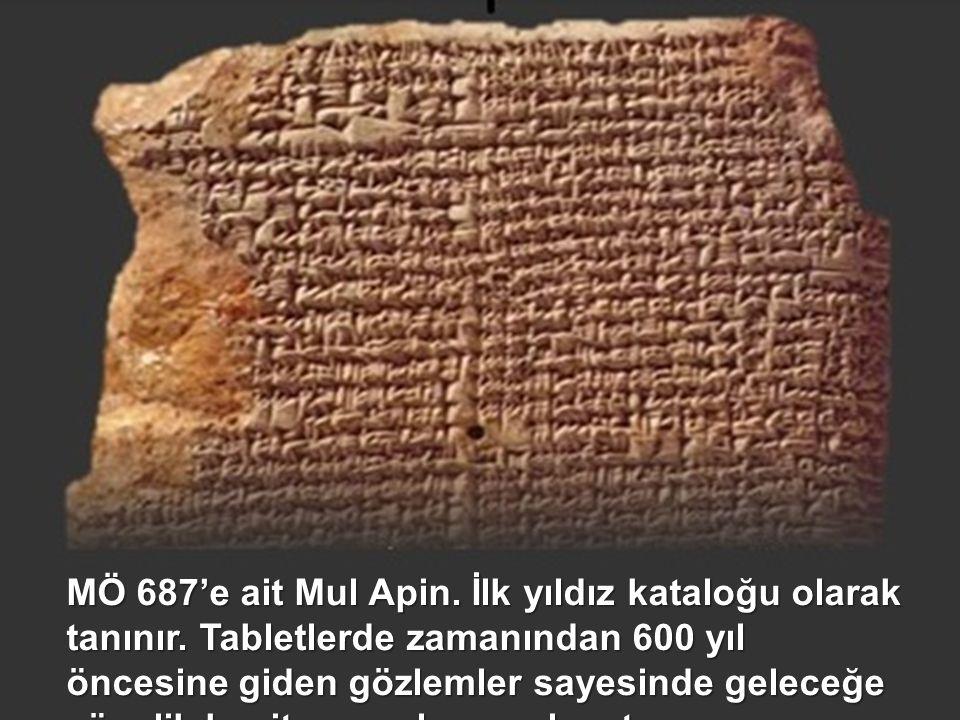 MÖ 687'e ait Mul Apin. İlk yıldız kataloğu olarak tanınır