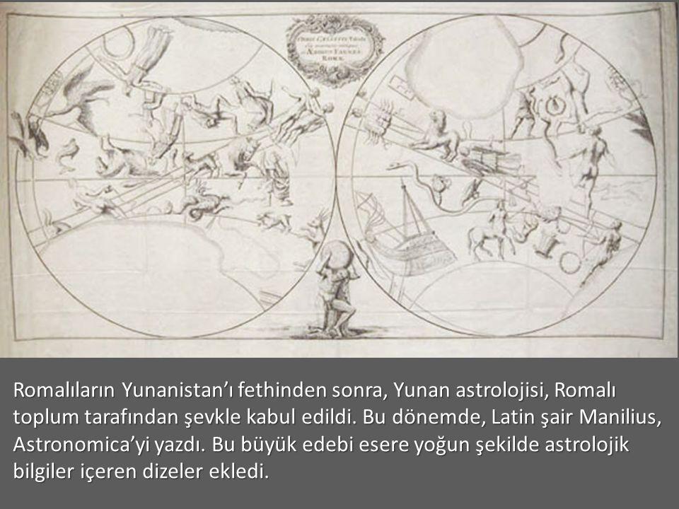 Romalıların Yunanistan'ı fethinden sonra, Yunan astrolojisi, Romalı toplum tarafından şevkle kabul edildi.