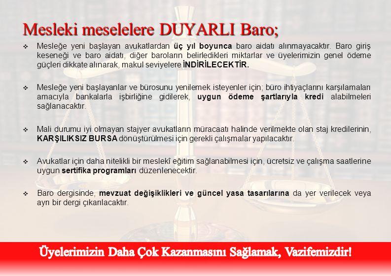 Mesleki meselelere DUYARLI Baro;