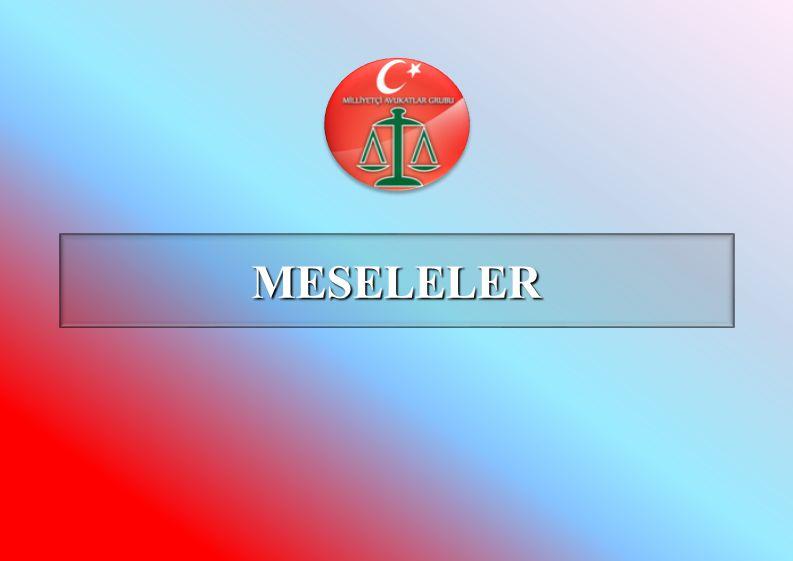 MESELELER