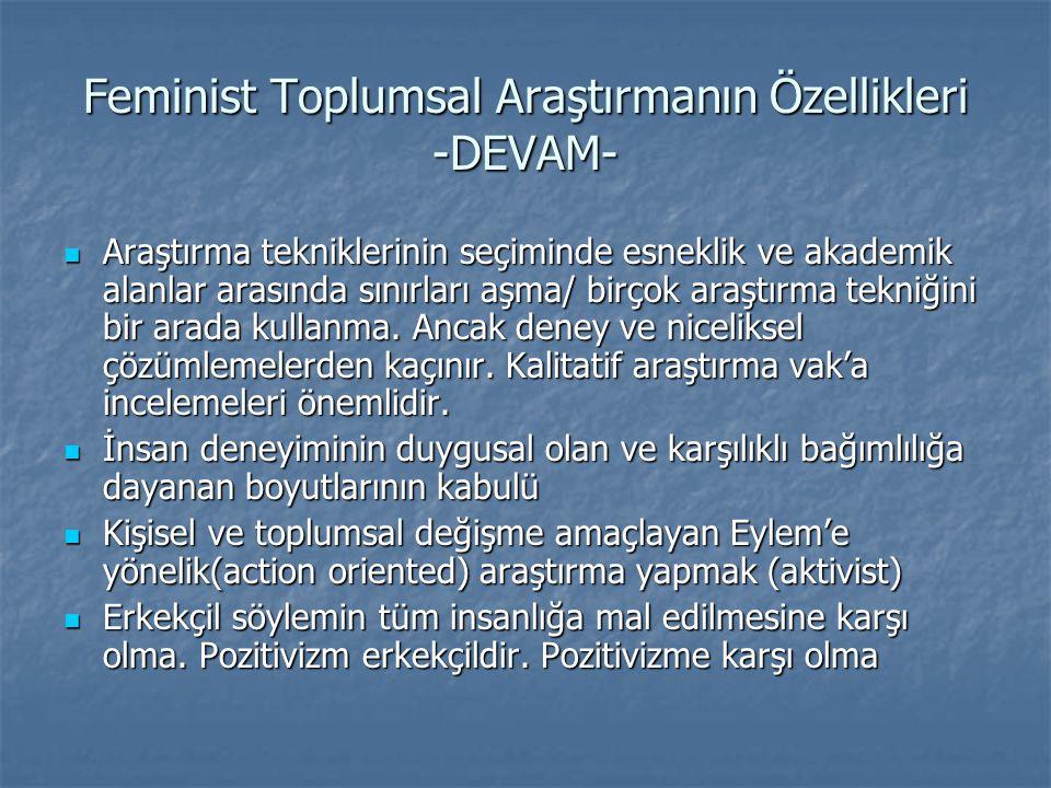 Feminist Toplumsal Araştırmanın Özellikleri -DEVAM-