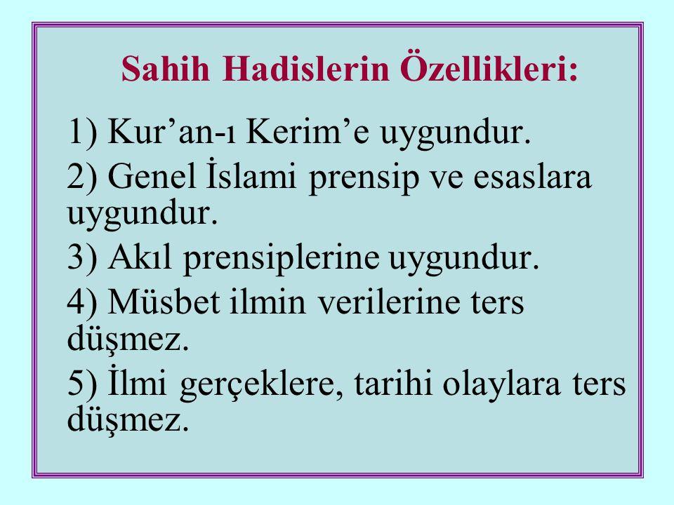 Sahih Hadislerin Özellikleri: