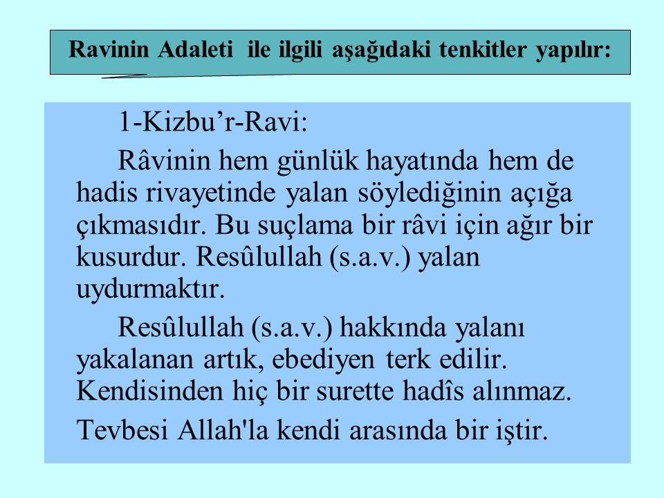 Ravinin Adaleti ile ilgili aşağıdaki tenkitler yapılır:
