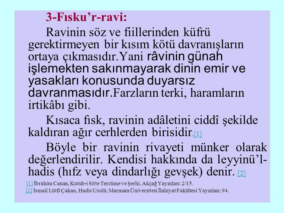 3-Fısku'r-ravi: