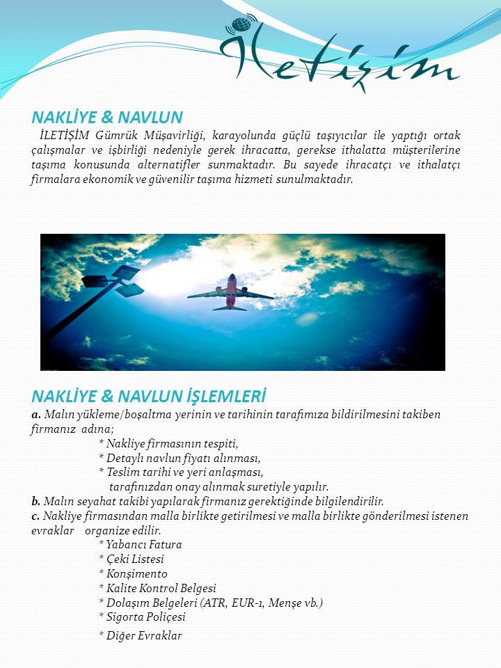 NAKLİYE & NAVLUN İŞLEMLERİ