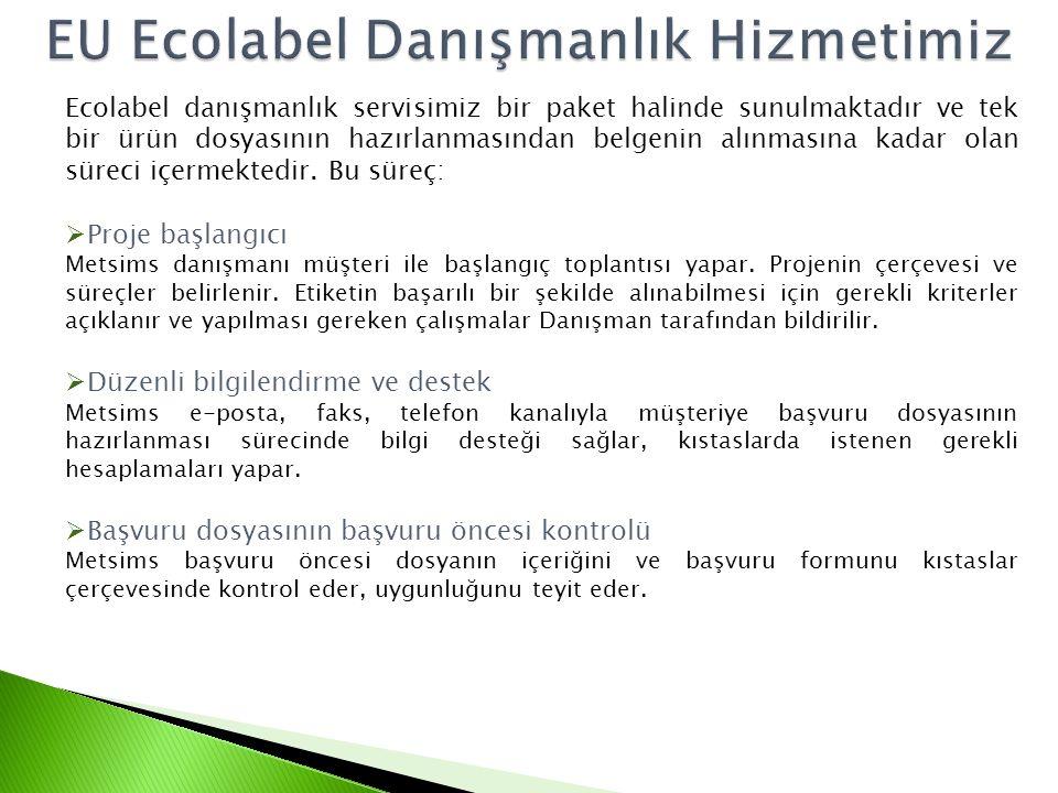 EU Ecolabel Danışmanlık Hizmetimiz