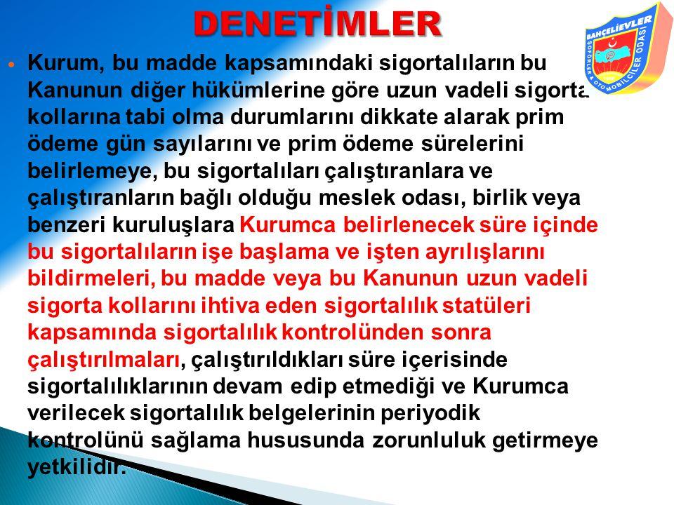 DENETİMLER