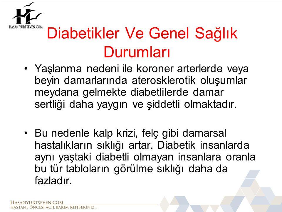 Diabetikler Ve Genel Sağlık Durumları