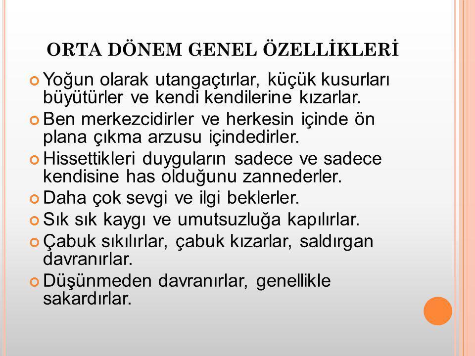 ORTA DÖNEM GENEL ÖZELLİKLERİ