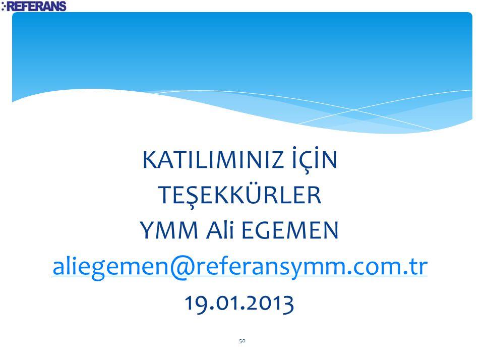 KATILIMINIZ İÇİN TEŞEKKÜRLER YMM Ali EGEMEN aliegemen@referansymm. com