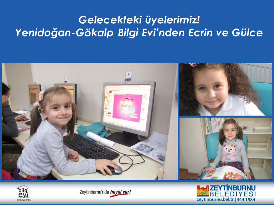 Gelecekteki üyelerimiz! Yenidoğan-Gökalp Bilgi Evi'nden Ecrin ve Gülce