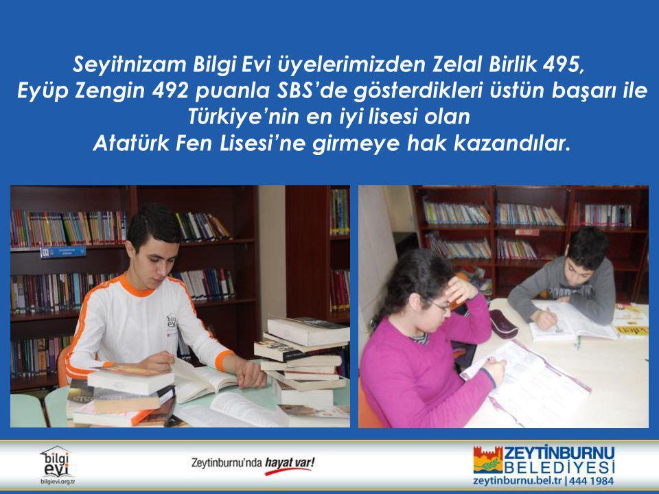 Seyitnizam Bilgi Evi üyelerimizden Zelal Birlik 495, Eyüp Zengin 492 puanla SBS'de gösterdikleri üstün başarı ile Türkiye'nin en iyi lisesi olan Atatürk Fen Lisesi'ne girmeye hak kazandılar.