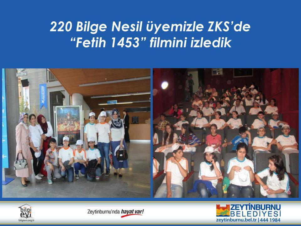220 Bilge Nesil üyemizle ZKS'de Fetih 1453 filmini izledik