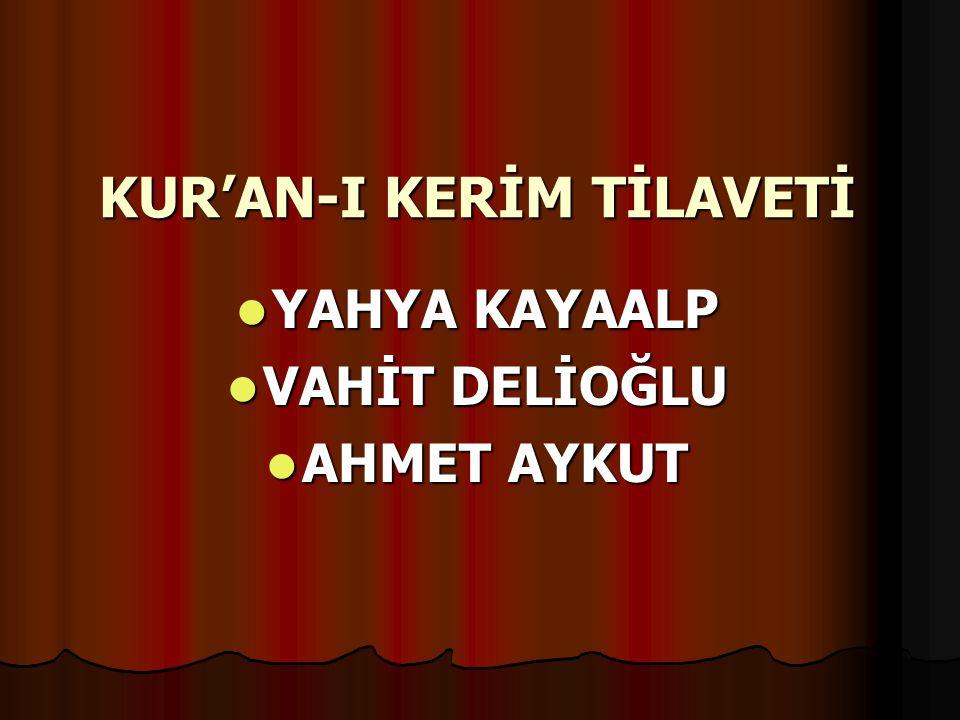 KUR'AN-I KERİM TİLAVETİ